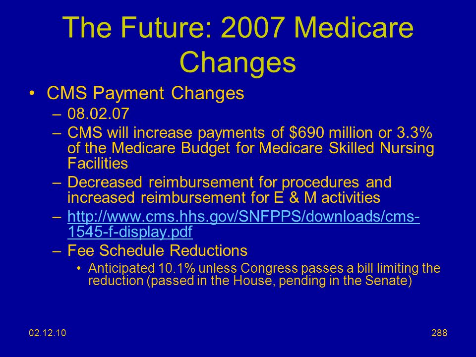The Future: 2007 Medicare Changes
