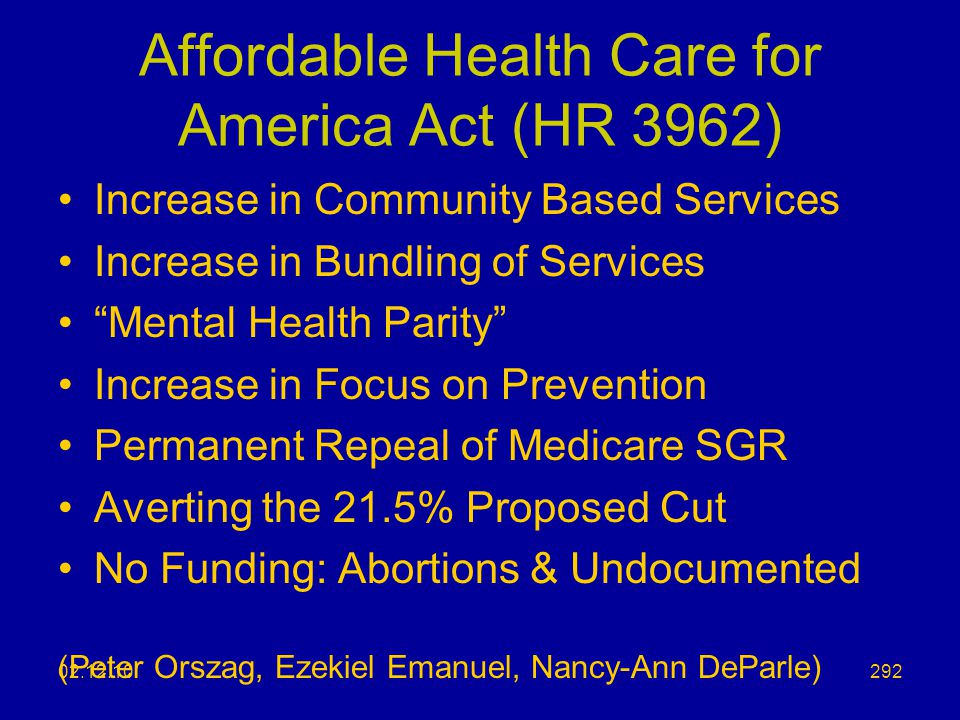 Affordable Health Care for America Act (HR 3962)