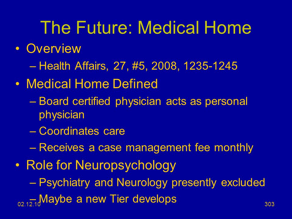 The Future: Medical Home