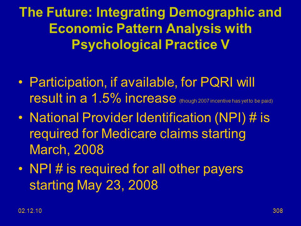 NPI # is required for all other payers starting May 23, 2008