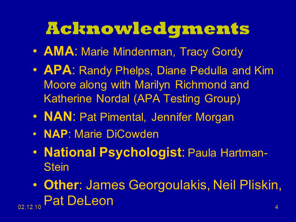 Acknowledgments AMA: Marie Mindenman, Tracy Gordy