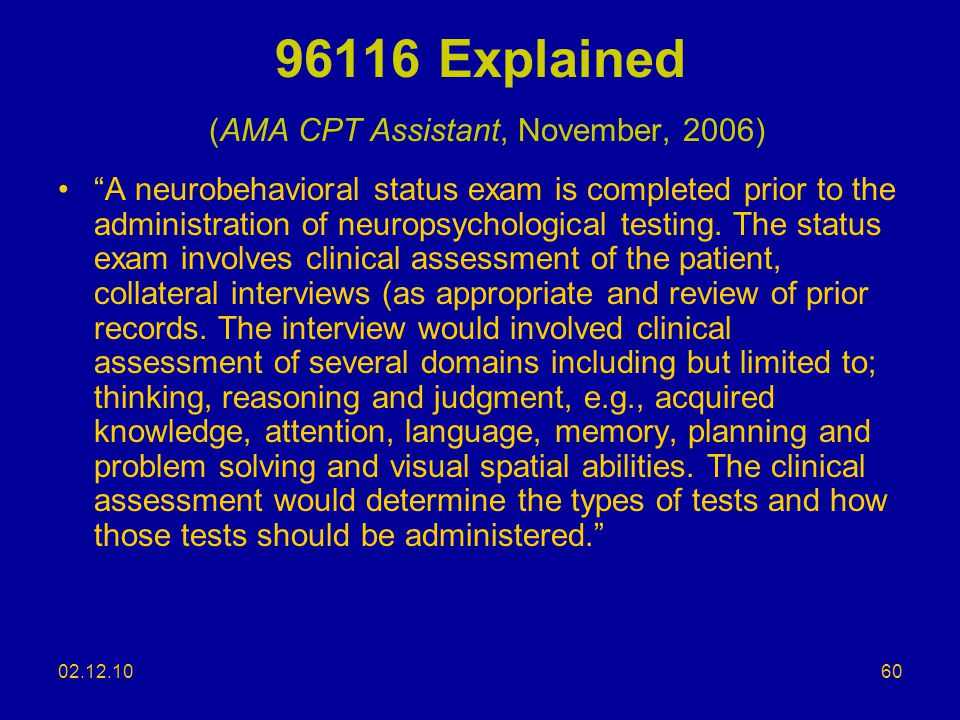 96116 Explained (AMA CPT Assistant, November, 2006)