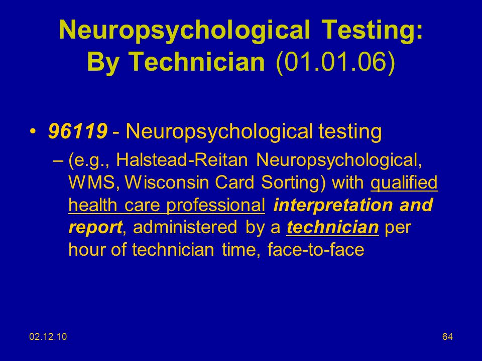 Neuropsychological Testing: By Technician (01.01.06)