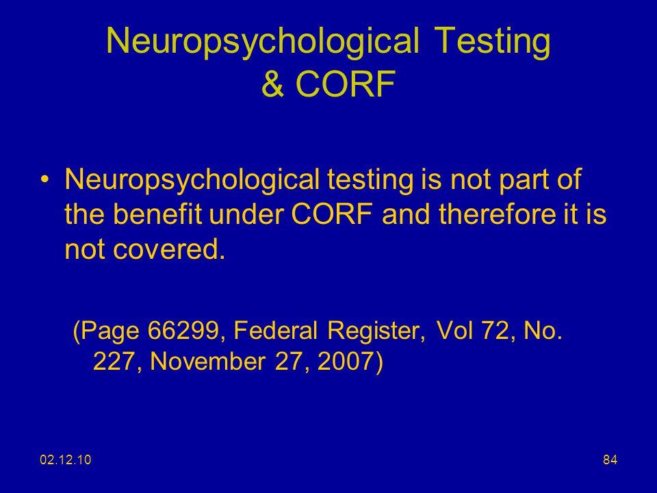 Neuropsychological Testing & CORF