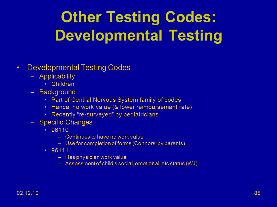 Other Testing Codes: Developmental Testing