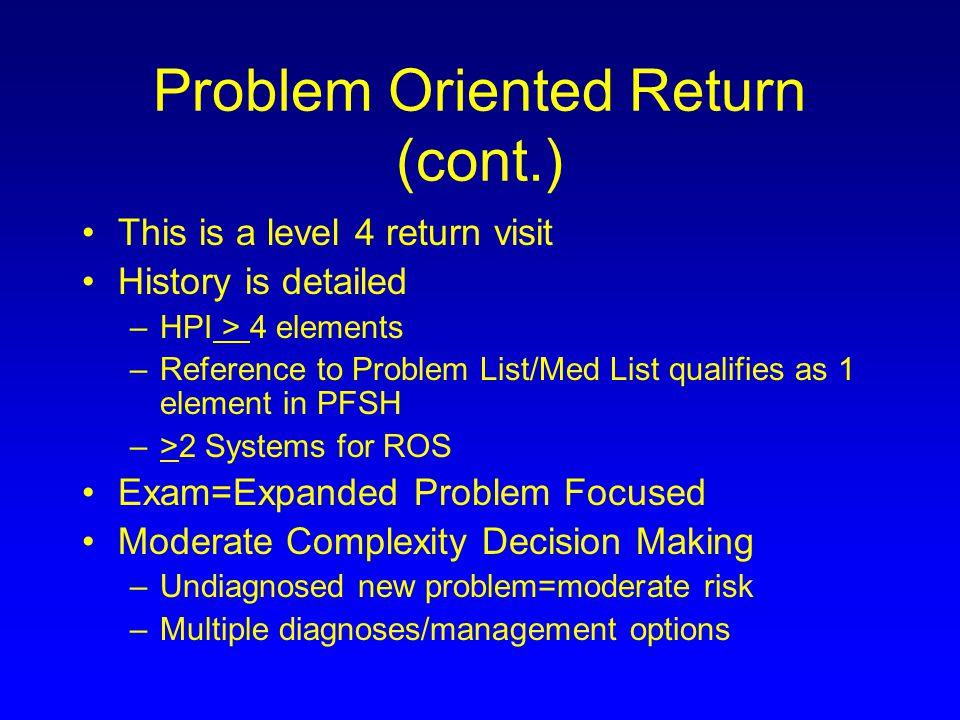 Problem Oriented Return (cont.)