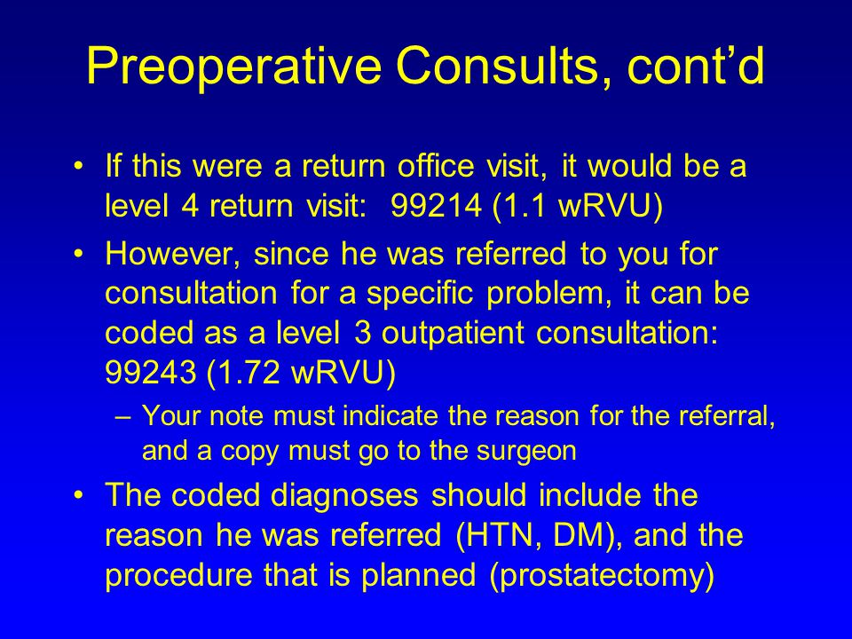 Preoperative Consults, cont'd