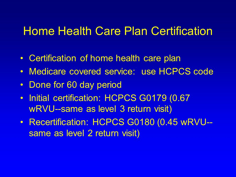 Home Health Care Plan Certification