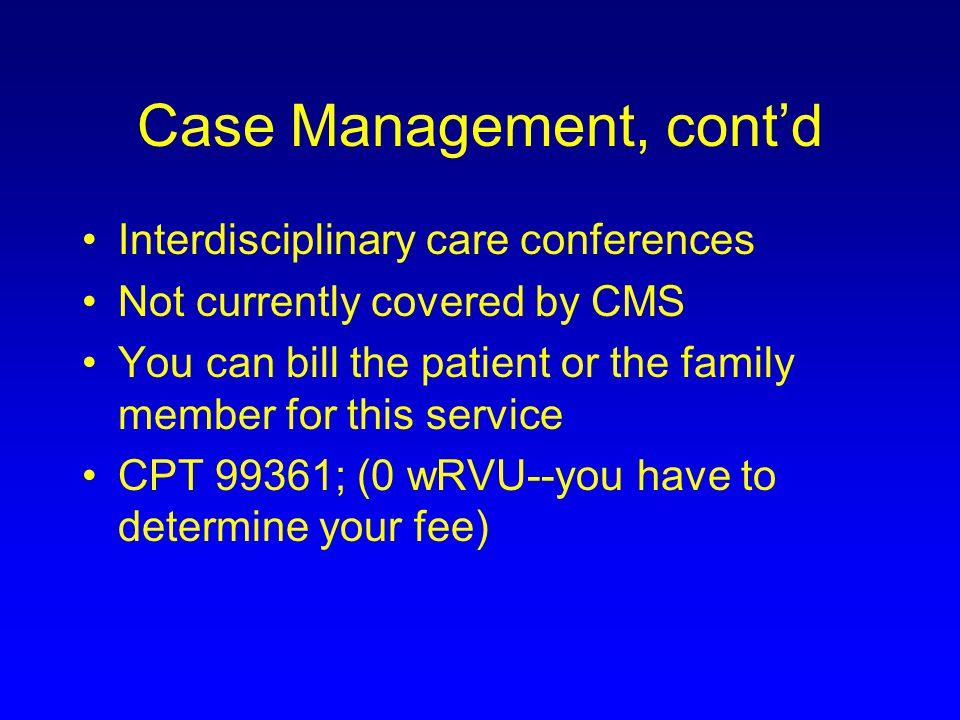 Case Management, cont'd