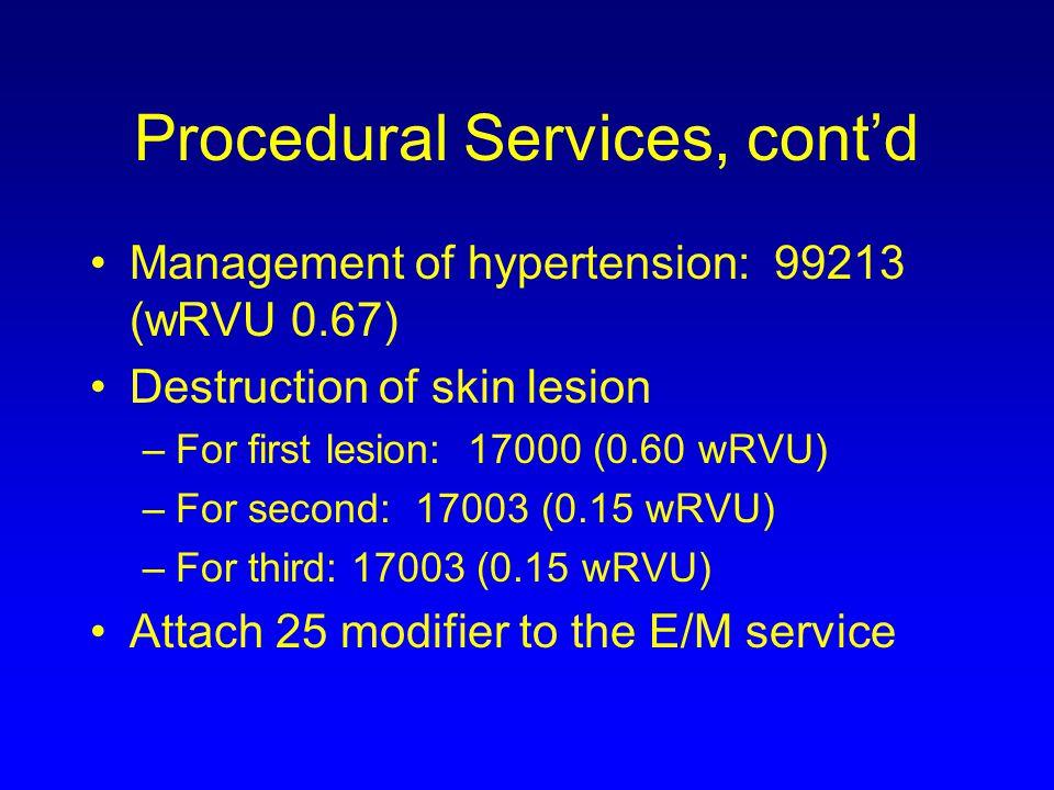 Procedural Services, cont'd
