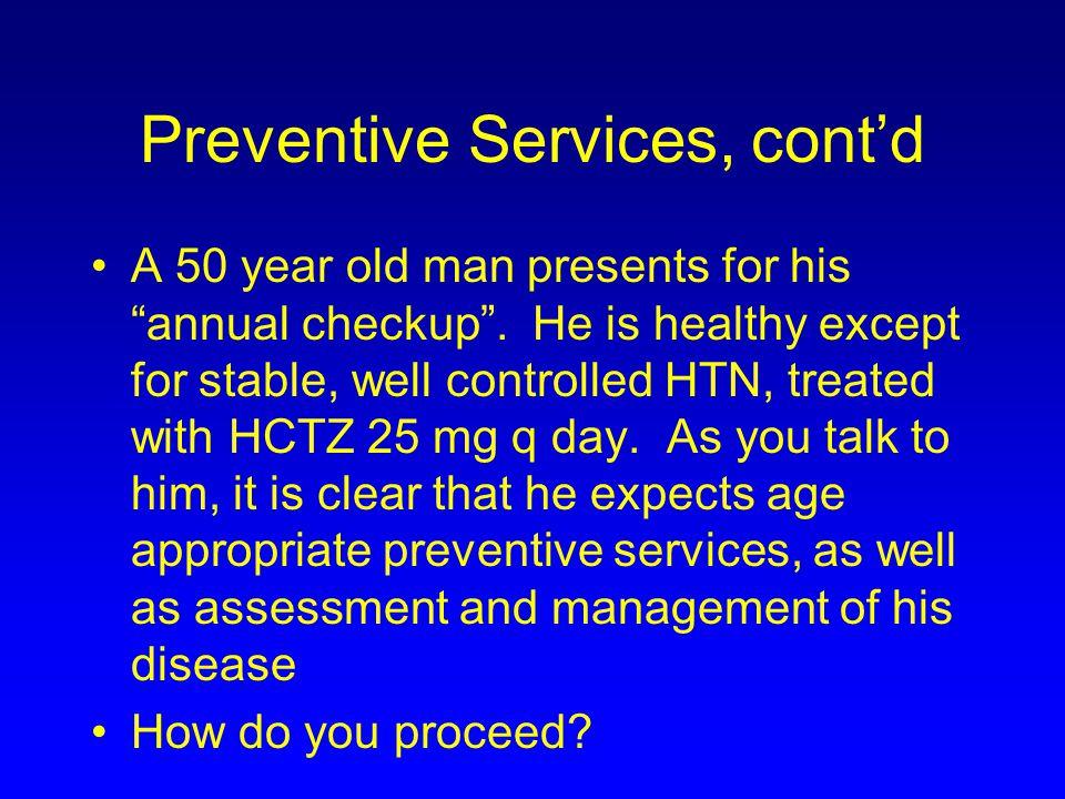 Preventive Services, cont'd