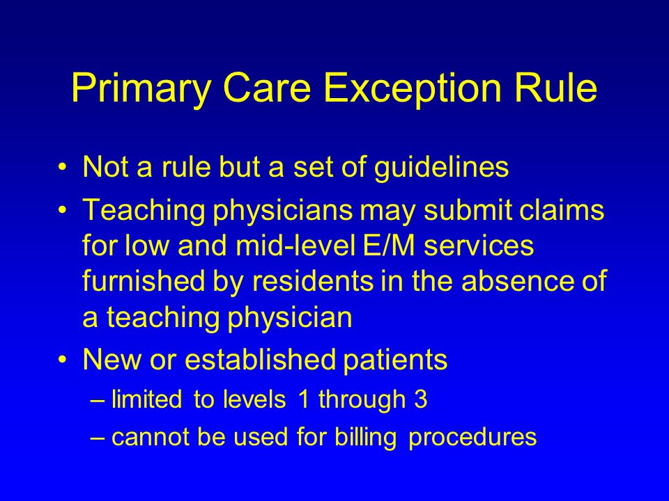 Primary Care Exception Rule
