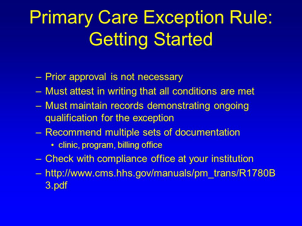 Primary Care Exception Rule: Getting Started