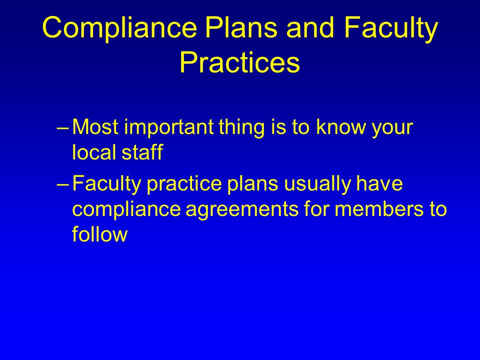 Compliance Plans and Faculty Practices