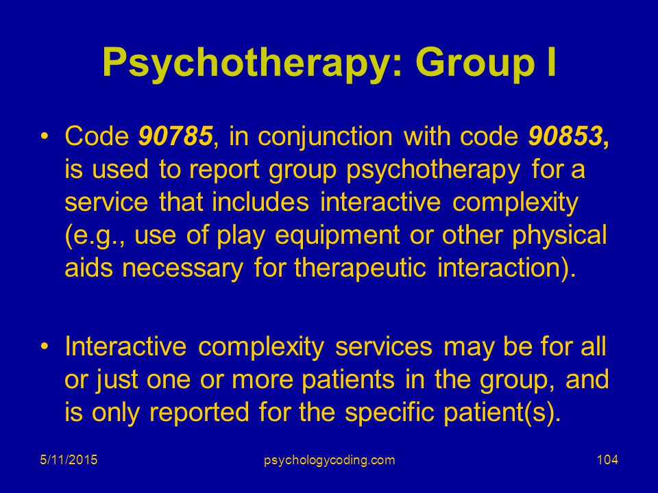 Psychotherapy: Group I