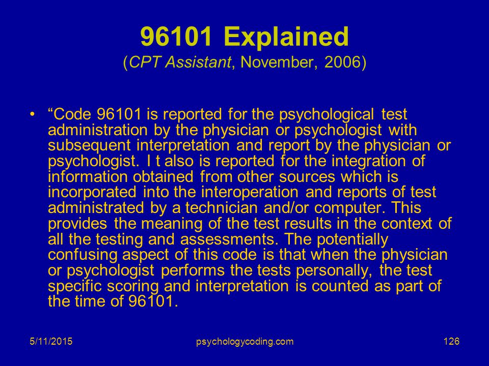 96101 Explained (CPT Assistant, November, 2006)