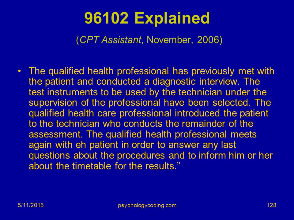 96102 Explained (CPT Assistant, November, 2006)