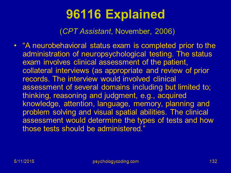 96116 Explained (CPT Assistant, November, 2006)