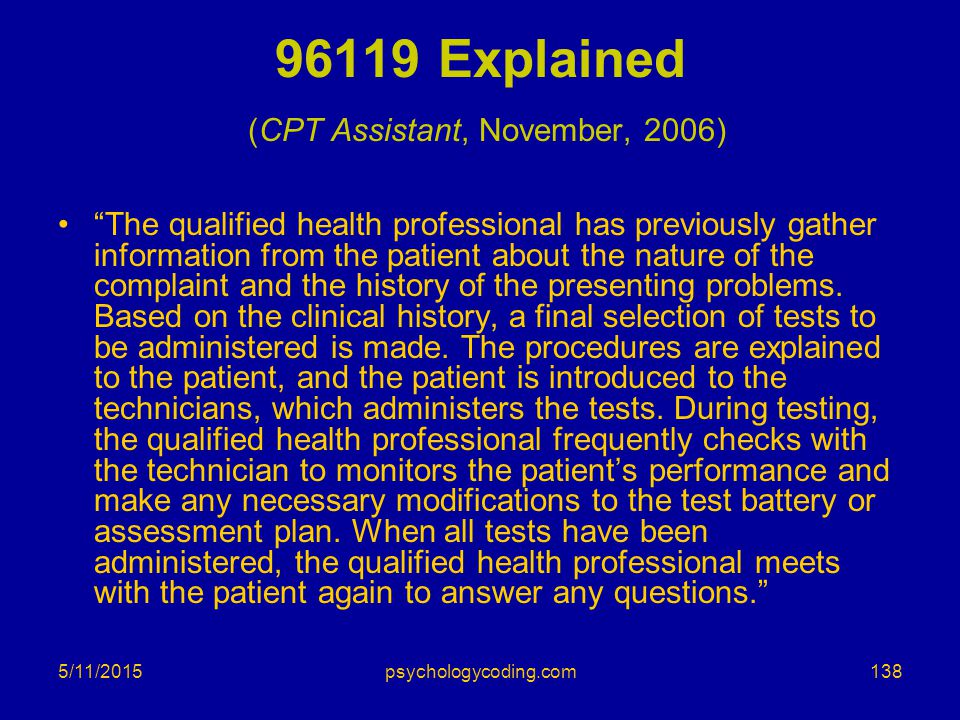 96119 Explained (CPT Assistant, November, 2006)