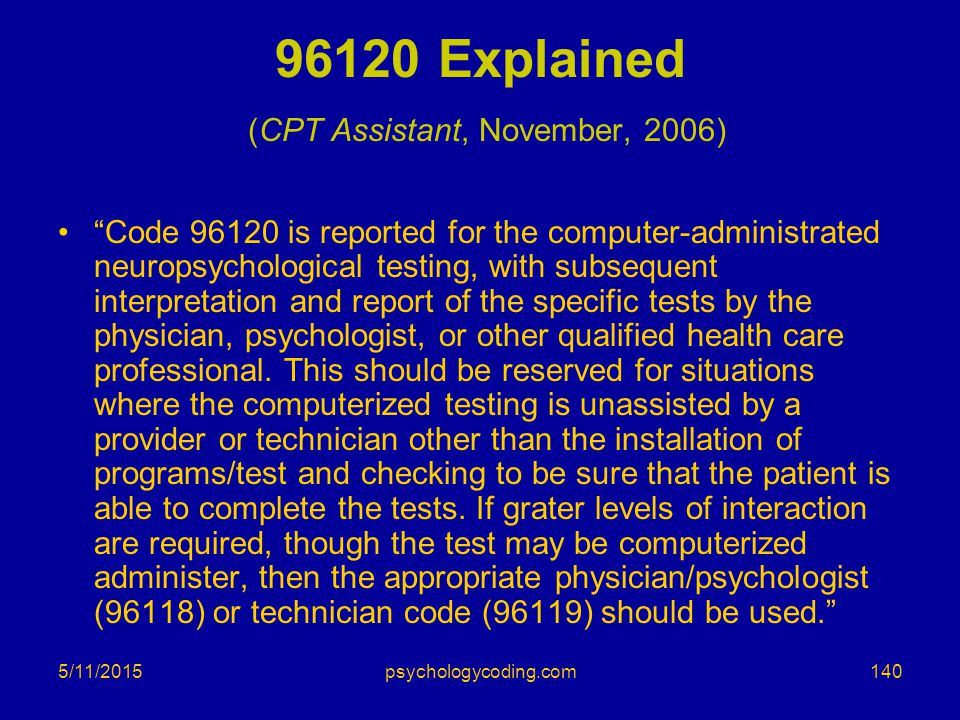 96120 Explained (CPT Assistant, November, 2006)