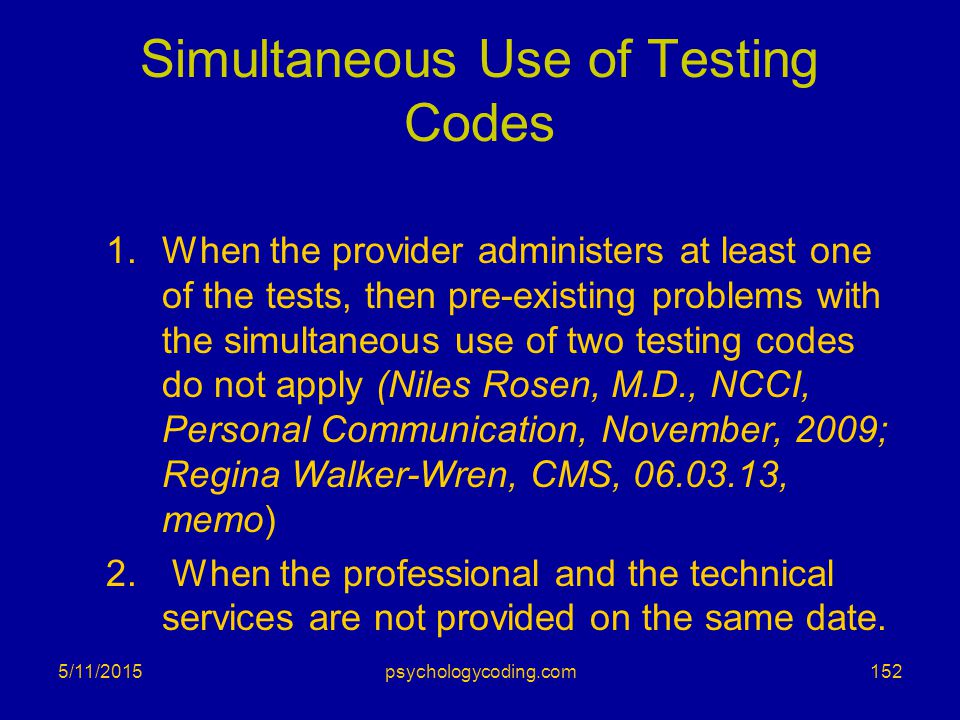 Simultaneous Use of Testing Codes