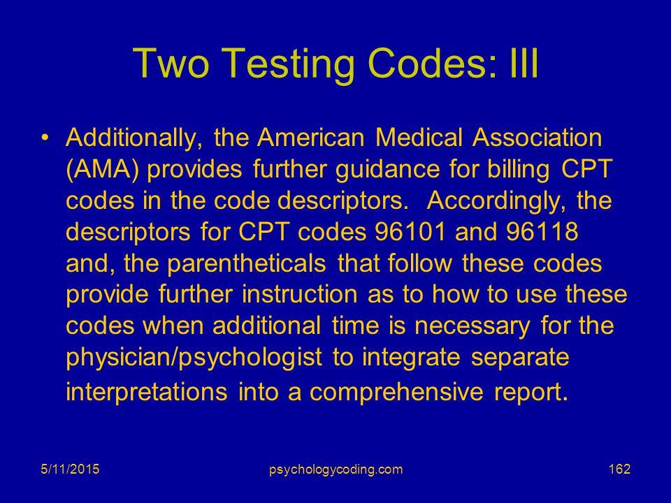 Two Testing Codes: III