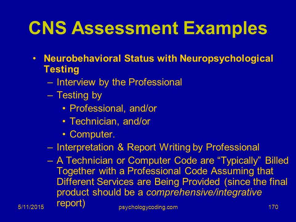 CNS Assessment Examples