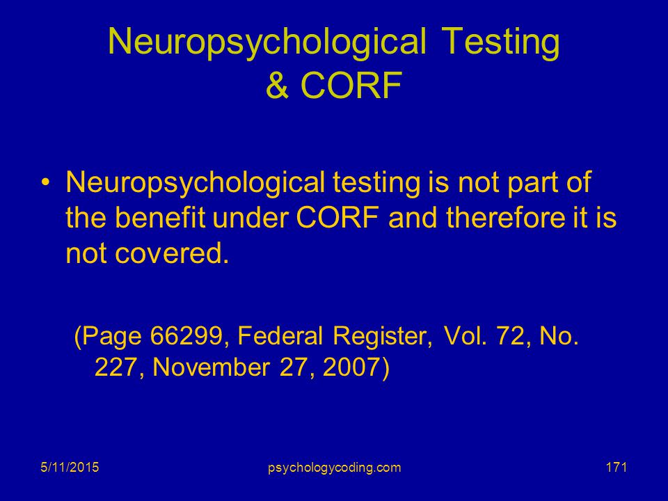 Neuropsychological Testing & CORF