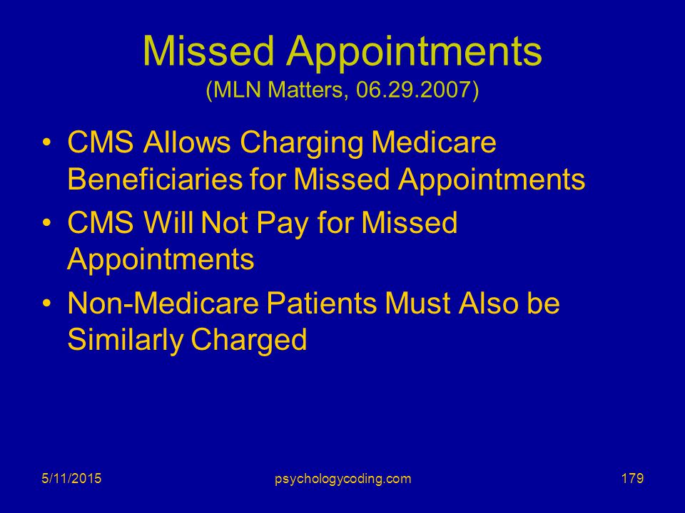 Missed Appointments (MLN Matters, 06.29.2007)