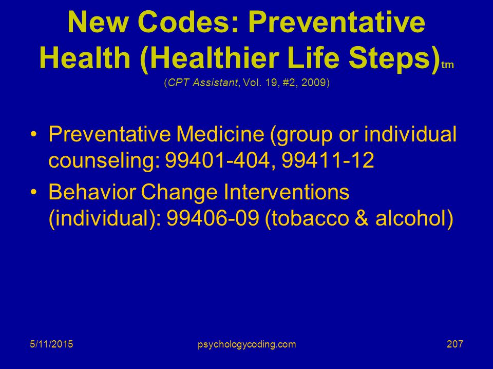 New Codes: Preventative Health (Healthier Life Steps)tm (CPT Assistant, Vol. 19, #2, 2009)