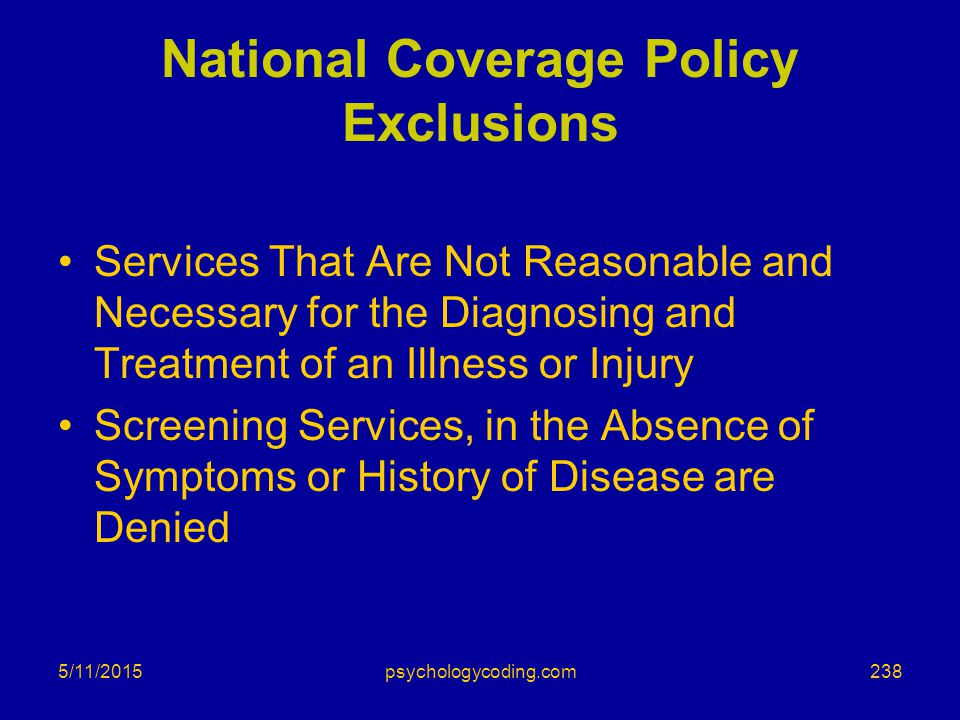 National Coverage Policy Exclusions