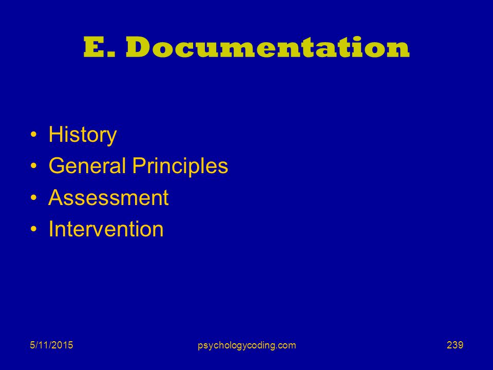 E. Documentation History General Principles Assessment Intervention