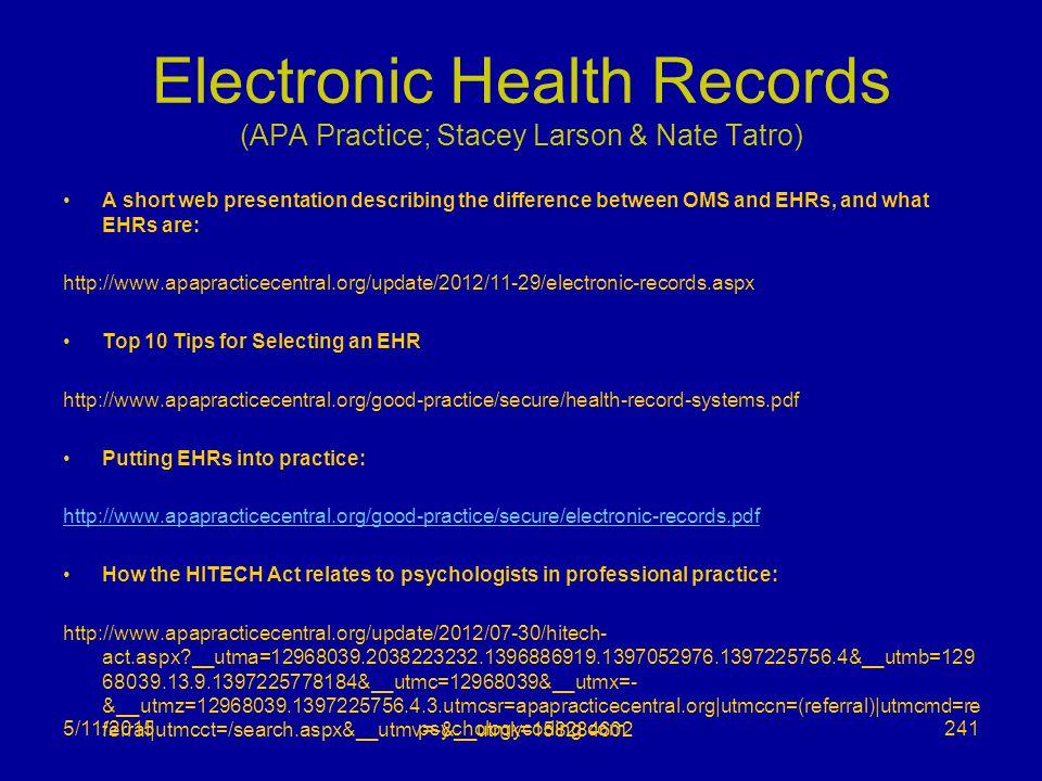 Electronic Health Records (APA Practice; Stacey Larson & Nate Tatro)
