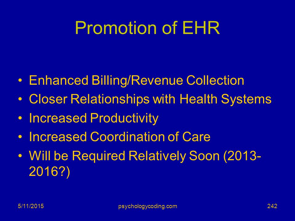 Promotion of EHR Enhanced Billing/Revenue Collection