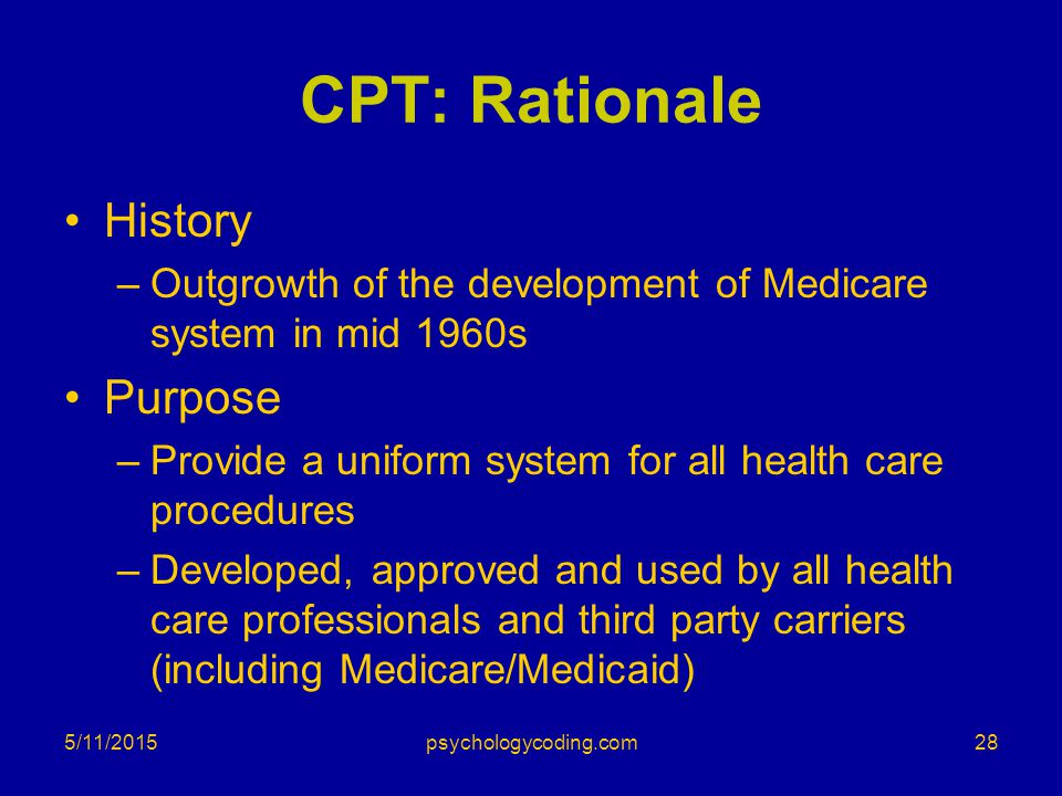 CPT: Rationale History Purpose