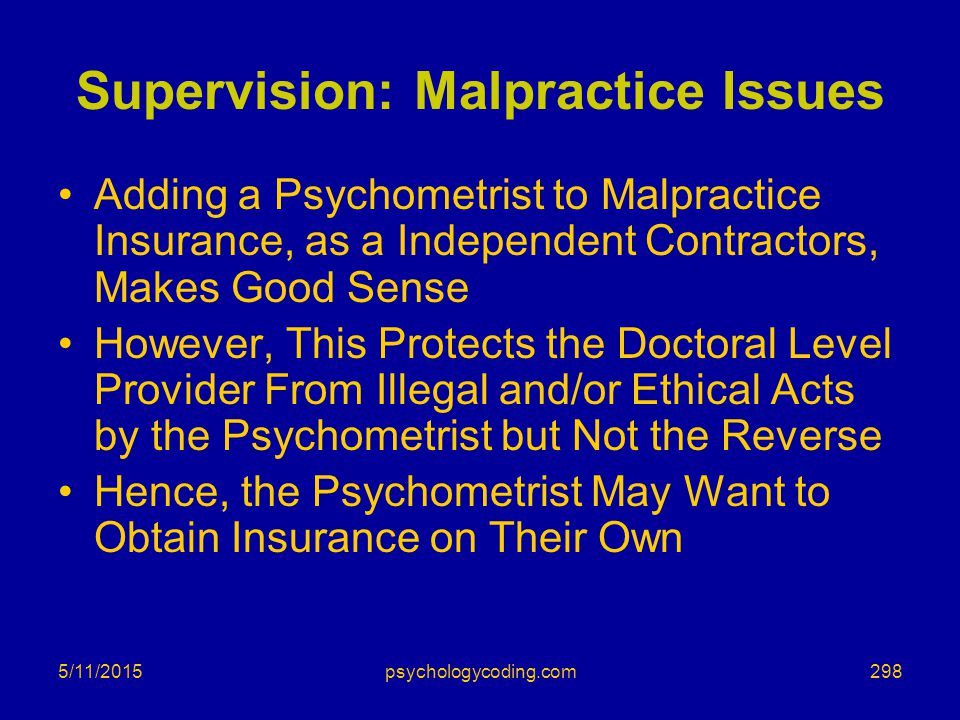 Supervision: Malpractice Issues