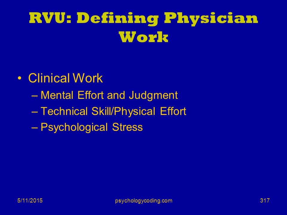 RVU: Defining Physician Work