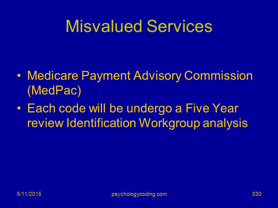 Misvalued Services Medicare Payment Advisory Commission (MedPac)