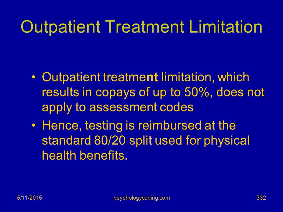 Outpatient Treatment Limitation
