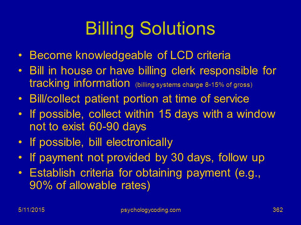 Billing Solutions Become knowledgeable of LCD criteria