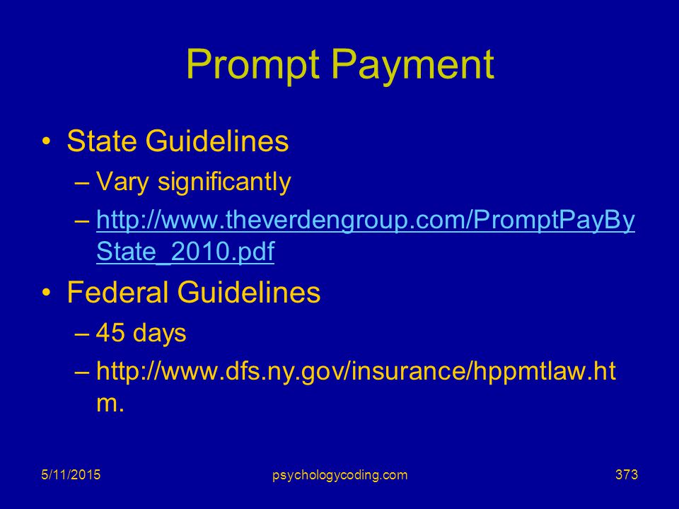 Prompt Payment State Guidelines Federal Guidelines Vary significantly
