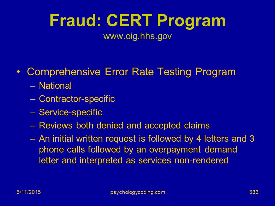 Fraud: CERT Program www.oig.hhs.gov