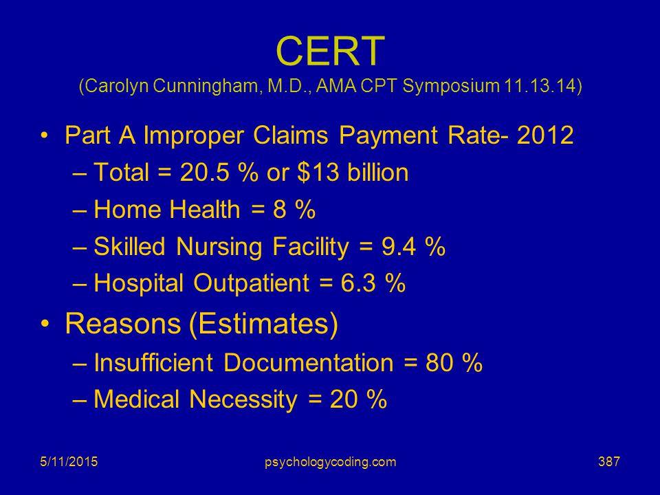 CERT (Carolyn Cunningham, M.D., AMA CPT Symposium 11.13.14)