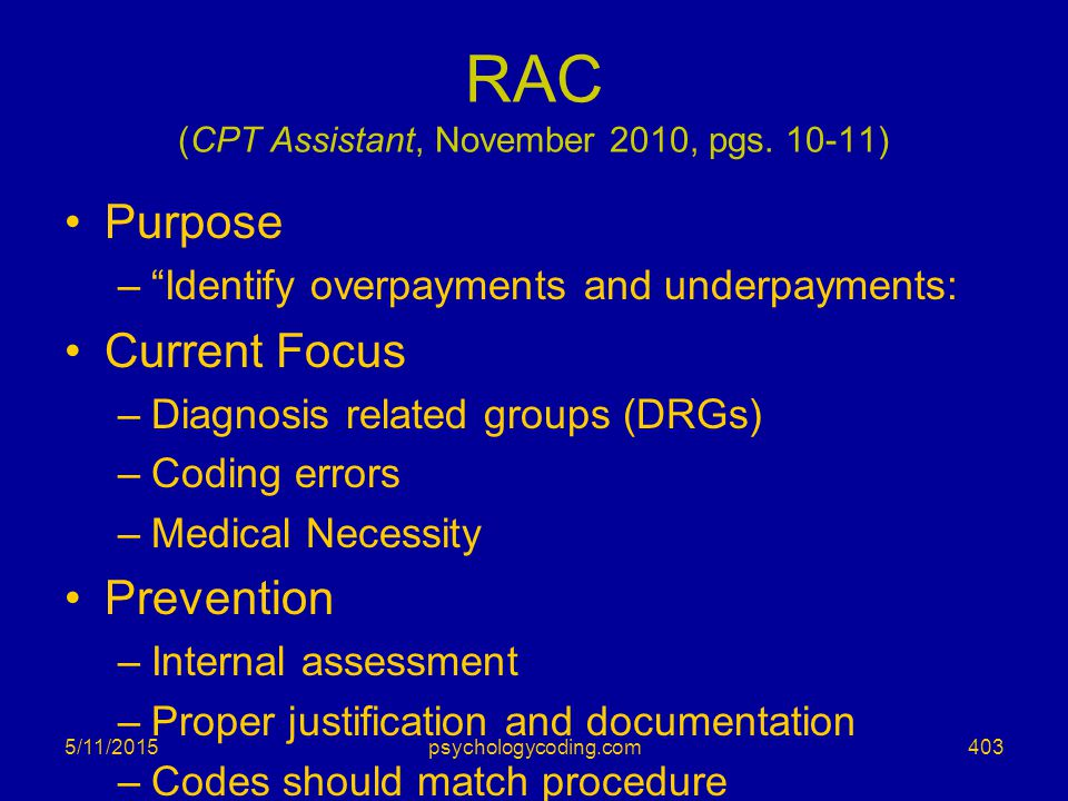 RAC (CPT Assistant, November 2010, pgs. 10-11)