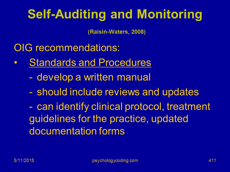 Self-Auditing and Monitoring (Raisin-Waters, 2008)