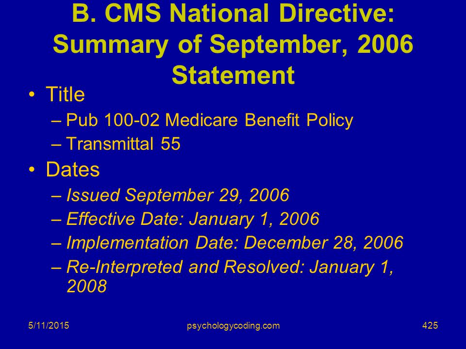 B. CMS National Directive: Summary of September, 2006 Statement