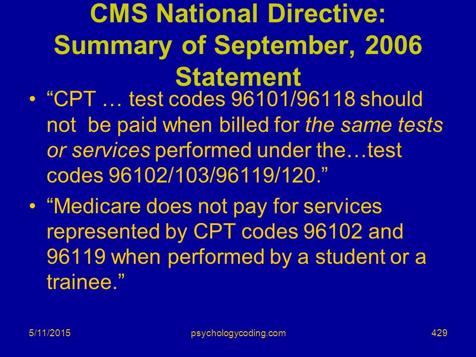 CMS National Directive: Summary of September, 2006 Statement