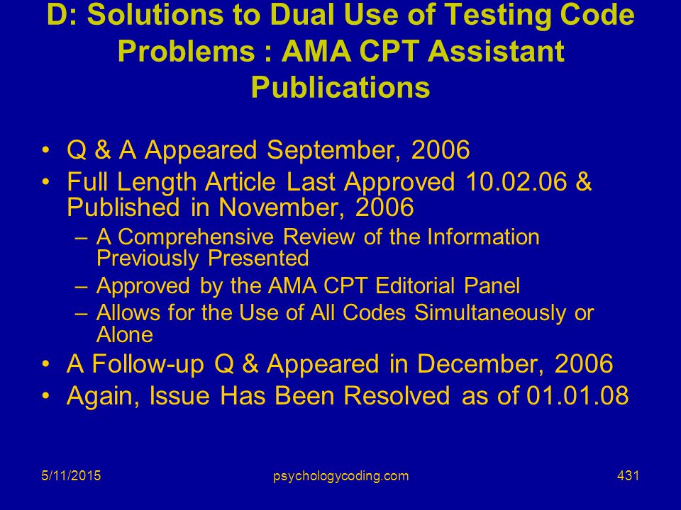 D: Solutions to Dual Use of Testing Code Problems : AMA CPT Assistant Publications