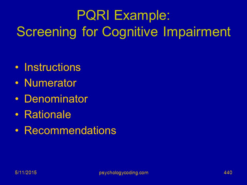 PQRI Example: Screening for Cognitive Impairment