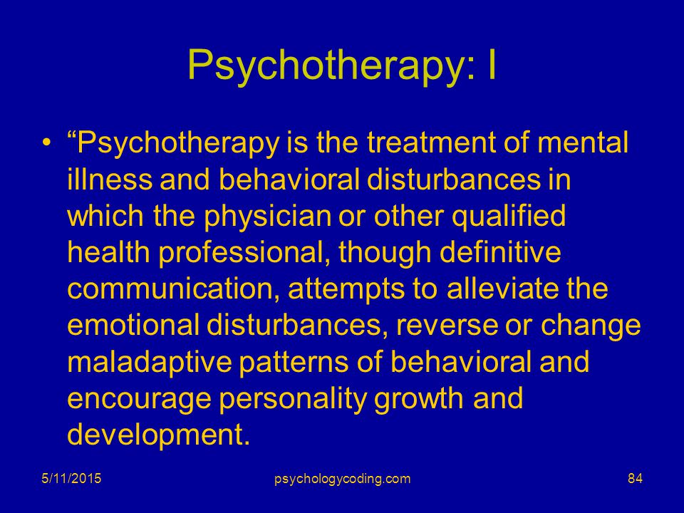 Psychotherapy: I